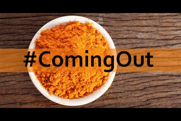 COMING OUT DAY: Curcuma, la mia vera passione (ma non l'unica)